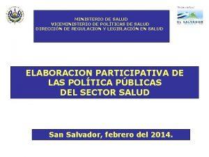 MINISTERIO DE SALUD VICEMINISTERIO DE POLTICAS DE SALUD
