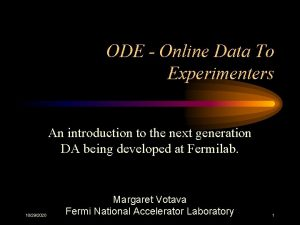 ODE Online Data To Experimenters An introduction to