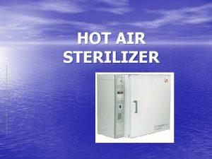 HOT AIR STERILIZER HOT AIR STERILIZER OVEN APA