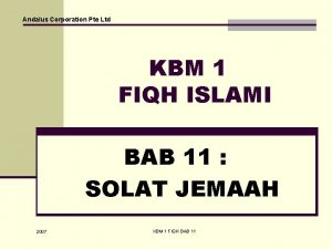 Andalus Corporation Pte Ltd KBM 1 FIQH ISLAMI