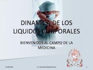 DINAMICA DE LOS LIQUIDOS CORPORALES BIENVENIDOS AL CAMPO