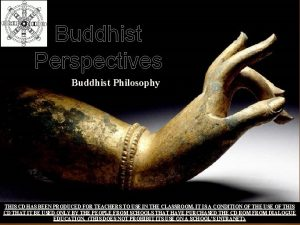 Buddhist Perspectives Buddhist Philosophy Dialogue Education THIS CD