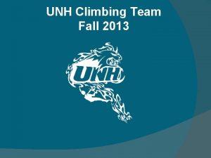 UNH Climbing Team Fall 2013 UNH Climbing Team
