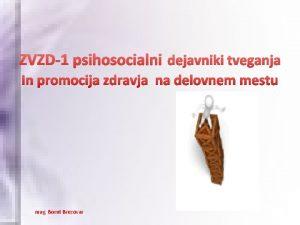 ZVZD1 psihosocialni dejavniki tveganja In promocija zdravja na