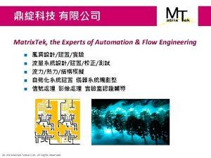 Robotic Automation Matrix Tek EPSON C 3 A