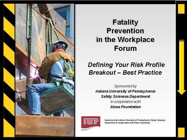 Fatality Prevention in the Workplace Forum Defining Your