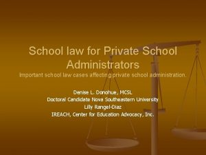 School law for Private School Administrators Important school