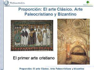 Proporcin El arte Clsico Arte Paleocristiano y Bizantino