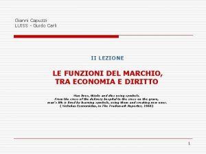 Gianni Capuzzi LUISS Guido Carli II LEZIONE LE