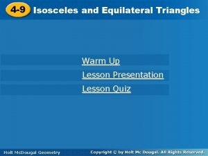 4 9 Triangles 4 9 Isoscelesand Equilateral Triangles