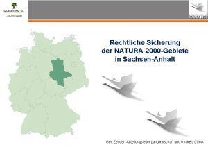 Rechtliche Sicherung der NATURA 2000 Gebiete in SachsenAnhalt