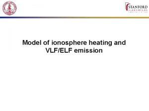Model of ionosphere heating and VLFELF emission Heating