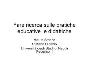 Fare ricerca sulle pratiche educative e didattiche Maura