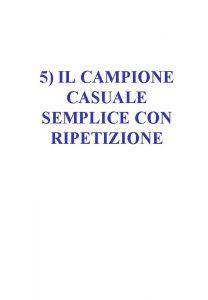5 IL CAMPIONE CASUALE SEMPLICE CON RIPETIZIONE CAMPIONE