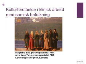 1 Kulturforstelse i klinisk arbeid med samisk befolkning