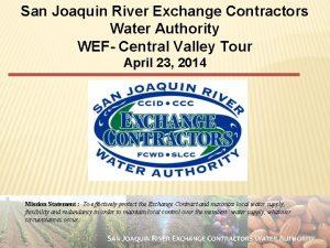 San Joaquin River Exchange Contractors Water Authority WEF