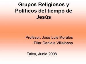 Grupos Religiosos y Polticos del tiempo de Jess
