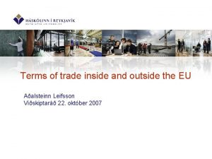Terms of trade inside and outside the EU