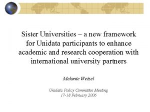Sister Universities a new framework for Unidata participants