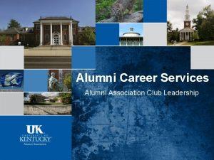 Alumni Career Services Alumni Association Club Leadership Alumni