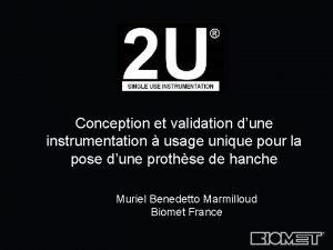Conception et validation dune instrumentation usage unique pour