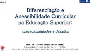 Diferenciao e Acessibilidade Curricular na Educao Superior Superior