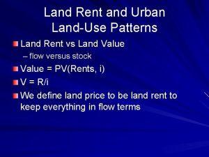 Land Rent and Urban LandUse Patterns Land Rent