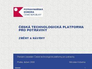 ESK TECHNOLOGICK PLATFORMA PRO POTRAVINY ZMNY A NVRHY