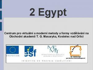 2 Egypt Centrum pro virtuln a modern metody