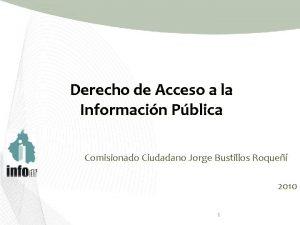 Derecho de Acceso a la Informacin Pblica Comisionado