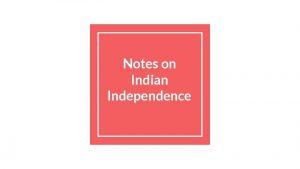 Notes on Indian Independence Indias Partition Independence 1930