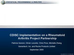CDISC Implementation on a Rheumatoid Arthritis Project Partnership