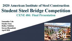 2020 American Institute of Steel Construction Student Steel