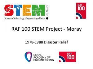 RAF 100 STEM Project Moray 1978 1988 Disaster