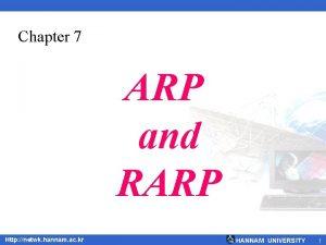 Chapter 7 ARP and RARP Http netwk hannam