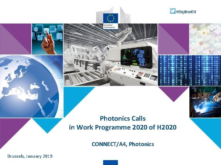 Digitise EU Photonics Calls in Work Programme 2020