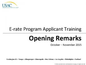 Erate Program Applicant Training Opening Remarks October November