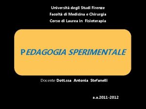 Universit degli Studi Firenze Facolt di Medicina e