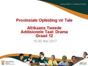 Provinsiale Opleiding vir Tale Afrikaans Tweede Addisionele Taal