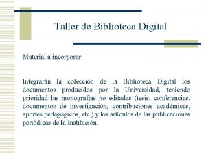 Taller de Biblioteca Digital Material a incorporar Integrarn