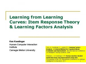 Learning from Learning Curves Item Response Theory Learning