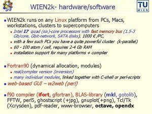 WIEN 2 k hardwaresoftware n WIEN 2 k