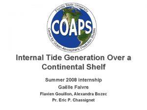 Internal Tide Generation Over a Continental Shelf Summer