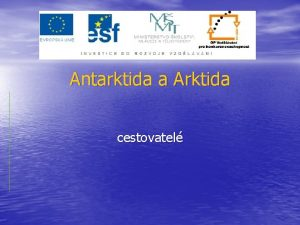 Antarktida a Arktida cestovatel Antarktida Roald Amundsen 16