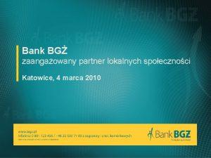 Bank BG zaangaowany partner lokalnych spoecznoci Katowice 4