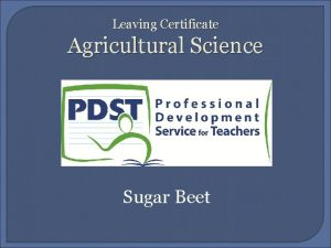 Leaving Certificate Agricultural Science Sugar Beet Learning Outcomes