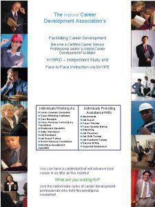 The National Career Development Associations Facilitating Career Development