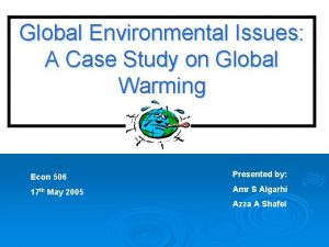 Global Environmental Issues A Case Study on Global