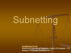Subnetting isbateepisits edu Electronic Engineering Polytechnic Institut of