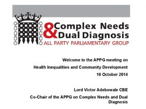 Welcome to the APPG meeting on Health Inequalities